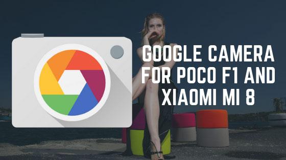 How to Install Google Camera on Xiaomi Mi 8
