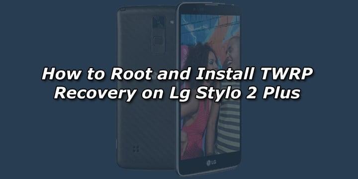 Info Technol Root Lg Stylo 3   Dejachthoorn