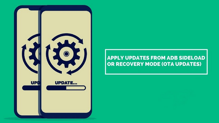 How to Apply Updates from ADB sideload or Recovery mode