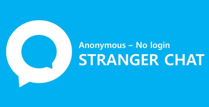 Top 10 Stranger Chat Apps For Android And iOS