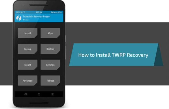 How to Install TWRP