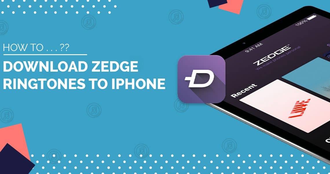 How to Download Zedge Ringtones to iPhone