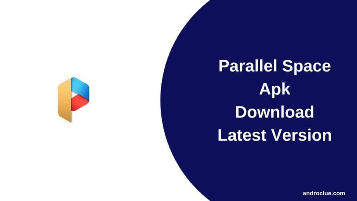Parallel Space Apk Download   For Android