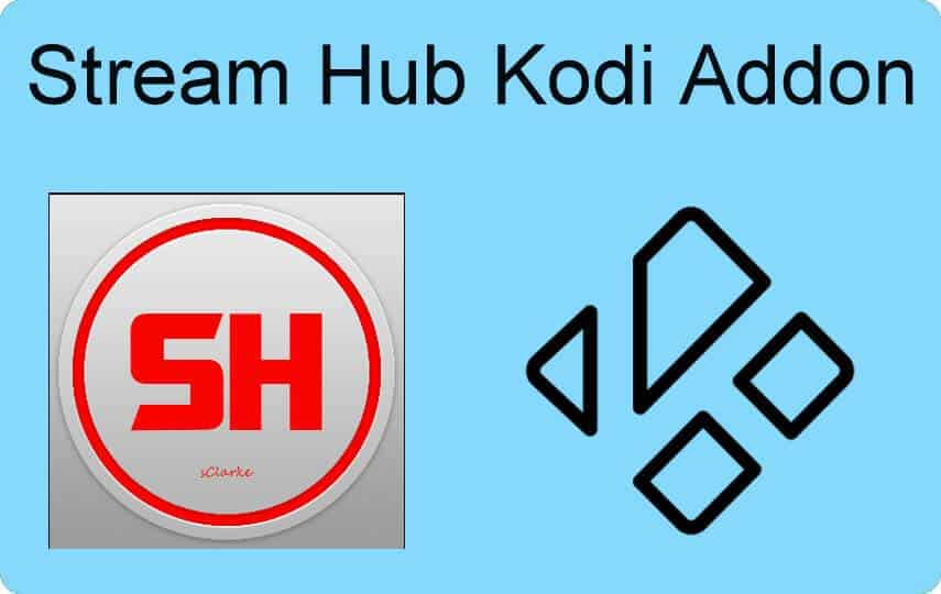 How to Install Stream Hub Kodi Addon