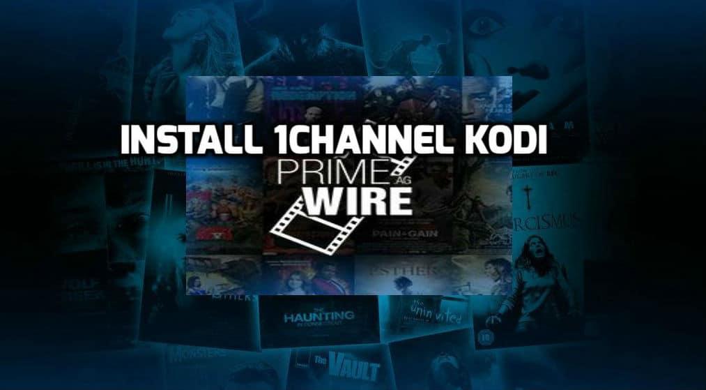 How To Install 1Channel Primewire Kodi