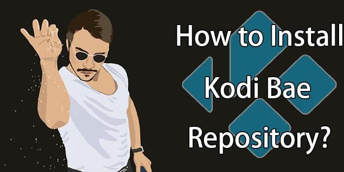 How to Install Kodi Bae Repository