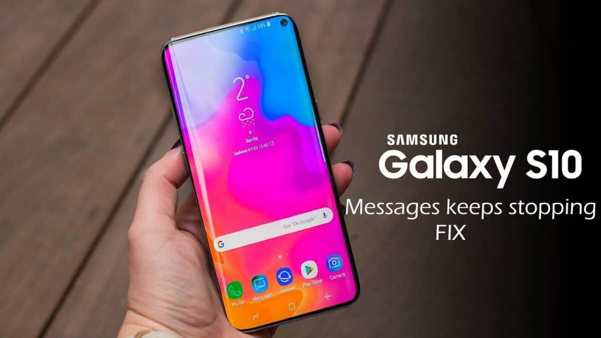 Samsung Galaxy S10 / S10+ Messages keeps stopping Fix